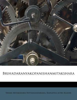 Brihadaranyakopanishanmitakshara 9781174639869