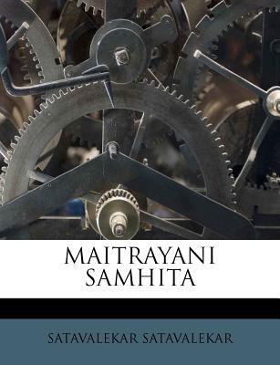 Maitrayani Samhita 9781179072067