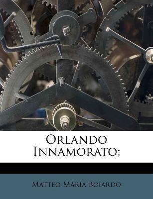 Orlando Innamorato; 9781179826646