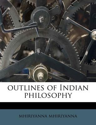 Outlines of Indian Philosophy 9781179847375