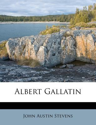 Albert Gallatin 9781179483580
