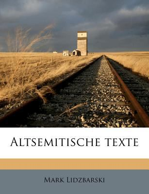 Altsemitische Texte 9781175337214