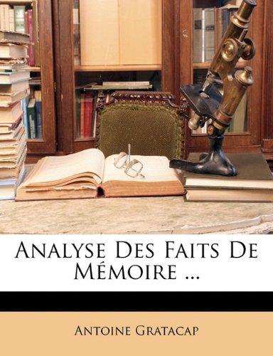 Analyse Des Faits de Memoire ...