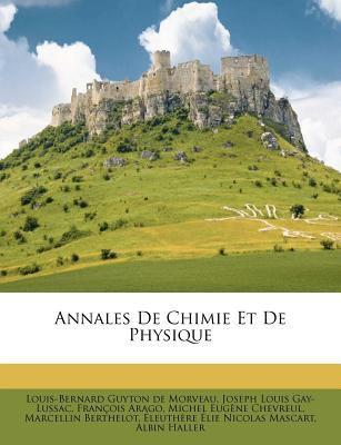 Annales de Chimie Et de Physique 9781179045887