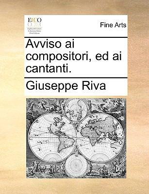 Avviso AI Compositori, Ed AI Cantanti. 9781170596111