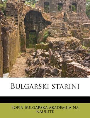 Bulgarski Starini 9781174675805