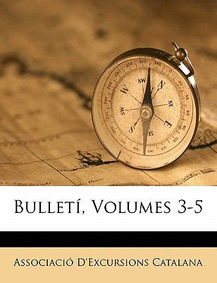 Bulleti, Volumes 3-5 9781174361098