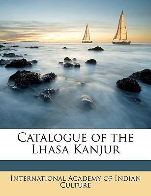 Catalogue of the Lhasa Kanjur 9781175899606