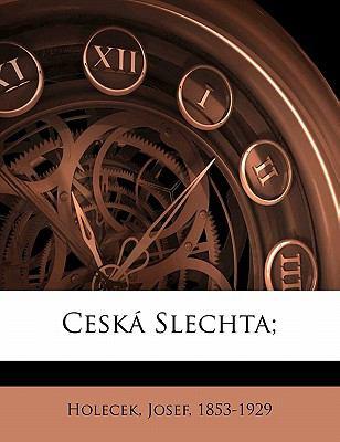 Cesk Slechta; 9781172249466