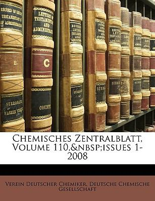 Chemisches Zentralblatt, Volume 110, Issues 1-2008 9781174083372