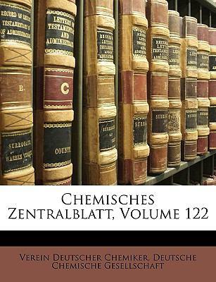 Chemisches Zentralblatt, Volume 122 9781174611452