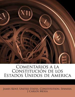Comentarios a la Constituci N de Los Estados Unidos de America 9781175648112