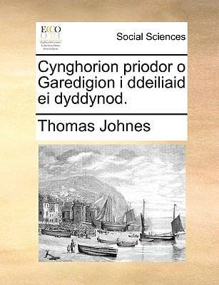 Cynghorion Priodor O Garedigion I Ddeiliaid Ei Dyddynod. 9781170132999