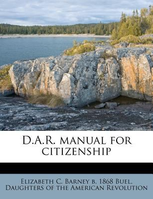 D.A.R. Manual for Citizenship 9781175745309