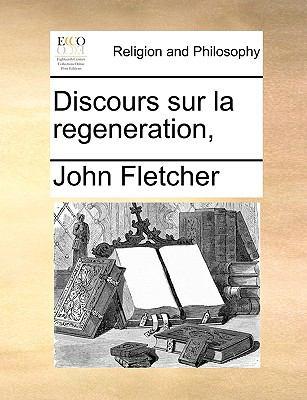Discours Sur La Regeneration, 9781171125020