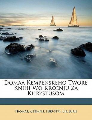 Domaa Kempenskeho Twore Knihi Wo Kroenju Za Khrystusom