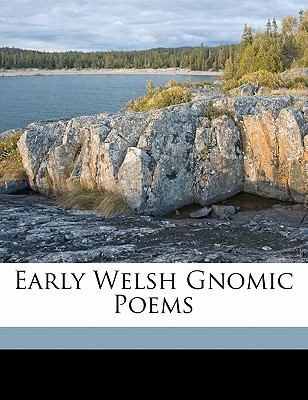 Early Welsh Gnomic Poems 9781171921899