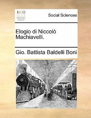 Elogio Di Niccolo Machiavelli. 9781170877784
