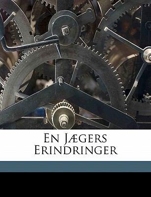 En Jaegers Erindringer 9781173101589
