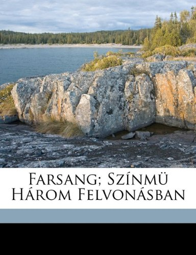 Farsang; Sz NM H ROM Felvon Sban 9781173107574