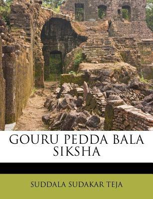 Gouru Pedda Bala Siksha 9781178824292