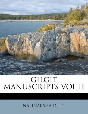 Gilgit Manuscripts Vol II 9781178793574