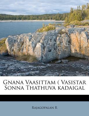 Gnana Vaasittam ( Vasistar Sonna Thathuva Kadaigal 9781178803495