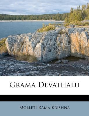 Grama Devathalu by Molleti Rama Krishna | 9781178819540 | Reviews