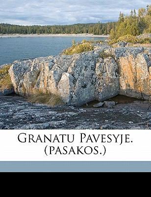 Granatu Pavesyje. (Pasakos.) 9781172136186