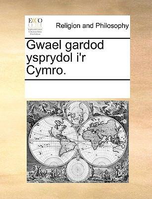 Gwael Gardod Ysprydol I'r Cymro. 9781170310502