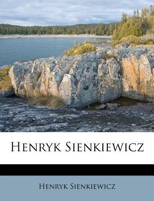 Henryk Sienkiewicz 9781176085848