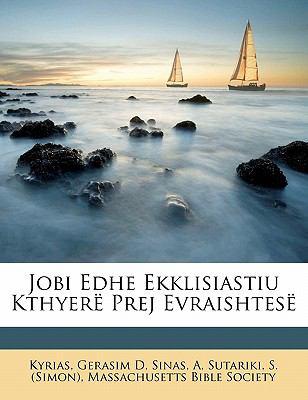 Jobi Edhe Ekklisiastiu Kthyer Prej Evraishtes 9781172080458