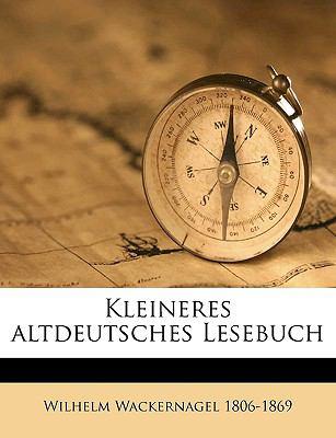 Kleineres Altdeutsches Lesebuch 9781175222329