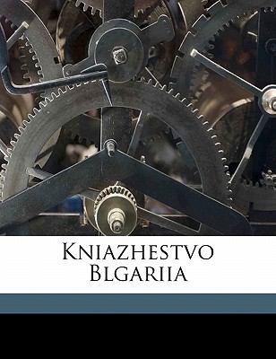 Kniazhestvo Blgariia 9781173171087
