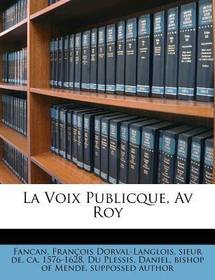 La Voix Publicque, AV Roy 9781178866469