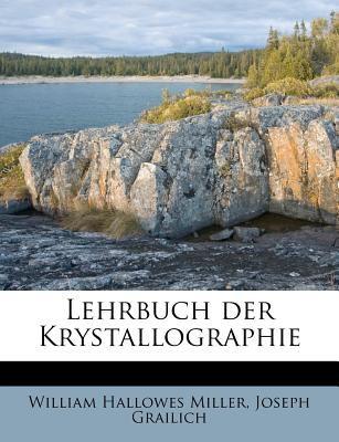 Lehrbuch Der Krystallographie 9781178894813