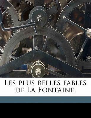Les Plus Belles Fables de La Fontaine; 9781171641797