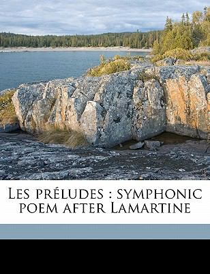 Les PR Ludes: Symphonic Poem After Lamartine 9781171641698