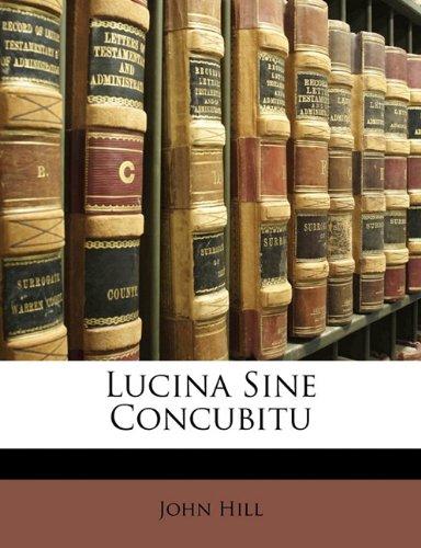 Lucina Sine Concubitu 9781173280192