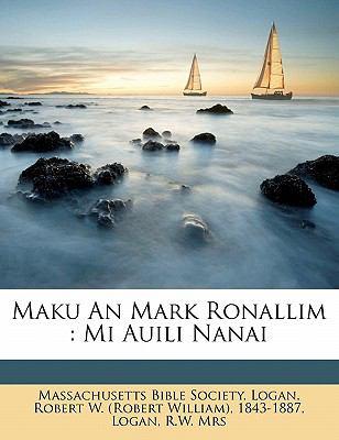 Maku an Mark Ronallim: Mi Auili Nanai 9781172542857