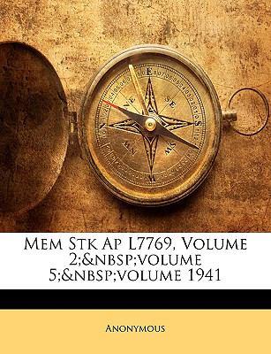 Mem Stk AP L7769, Volume 2; Volume 5; Volume 1941 9781174551956