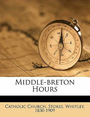 Middle-Breton Hours 9781171931034