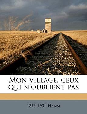 Mon Village, Ceux Qui N'Oublient Pas 9781174897214