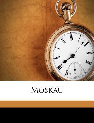 Moskau 9781179581002
