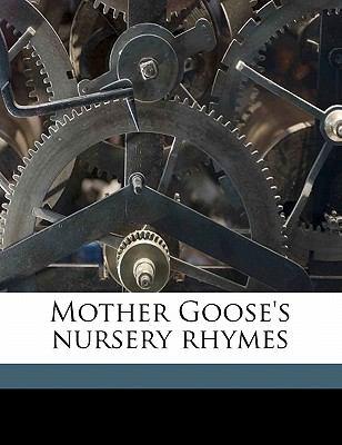 Mother Goose's Nursery Rhymes 9781177495530
