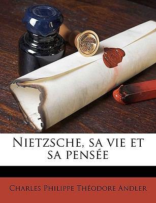Nietzsche, Sa Vie Et Sa Pense 9781174896187