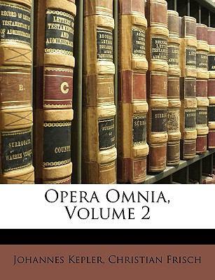 Opera Omnia, Volume 2 9781174062148