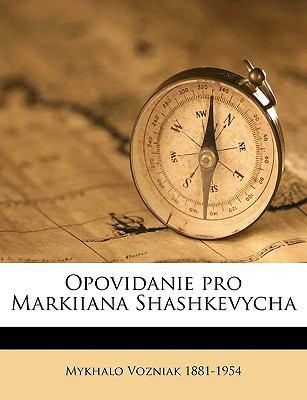 Opovidanie Pro Markiiana Shashkevycha 9781175301574