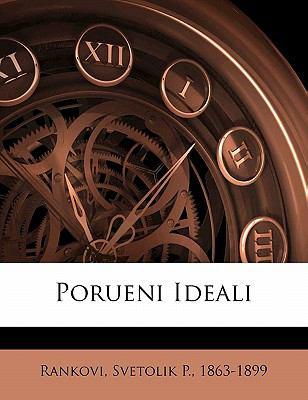 Porueni Ideali 9781173202149