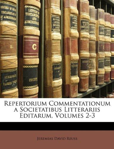 Repertorium Commentationum a Societatibus Litterariis Editarum, Volumes 2-3 9781174372117